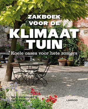 Zakboek voor de klimaattuin Bart Verelst Marc Verachtert climate change extreme wheater conditions climate change challenges garden plants trees water flowers green environment CG Concept